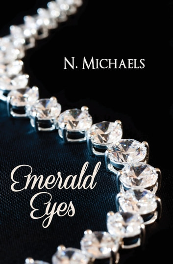 Emerald Eyes ebook by N. Michaels