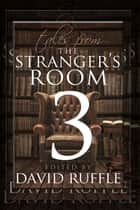 Sherlock Holmes: Tales from the Stranger's Room - Volume 3 ebook by