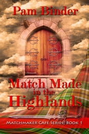 Match Made in the Highlands ebook by Pam Binder