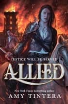 Allied: Ruined 3 ebook by Amy Tintera