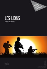 Les Lions ebook by Search And Destroy