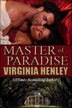 Master of Paradise ebook by Virginia Henley
