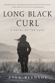 Long Black Curl - A Novel of the Tufa ebook by Alex Bledsoe