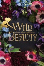 Wild Beauty ebook by Anna-Marie McLemore
