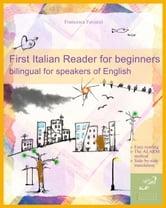 First Italian Reader for beginners - bilingual for speakers of English ebook by Francesca Favuzzi