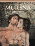 Murena – tome 9 – édition spéciale eBook by Philippe Delaby, Jean Dufaux