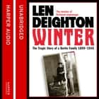 Winter: A Berlin Family, 1899–1945 audiobook by Len Deighton