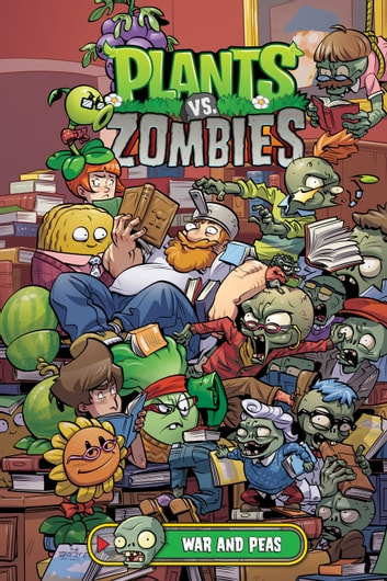 Plants vs. Zombies Volume 11: War and Peas ebook by Paul Tobin
