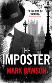 The Imposter - Soho Noir - Book 3 ebook by Mark Dawson