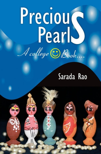 Precious Pearls (A College Face Book) by Sarada Rao ebook by Sarada Rao