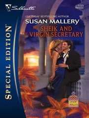 The Sheik and the Virgin Secretary ebook by Susan Mallery