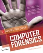 Computer Forensics InfoSec Pro Guide ebook by David Cowen