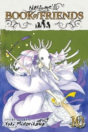 Natsume's Book of Friends, Vol. 10 ebook by Yuki Midorikawa