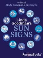 Linda Goodman's Sun Signs eBook by Linda Goodman