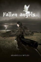 Fallen Angels ebook by Arabella Myles