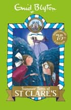 St Clare's: 03: Summer Term at St Clare's ebook by Enid Blyton