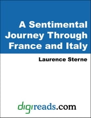 A Sentimental Journey Through France and Italy ebook by Sterne, Laurence