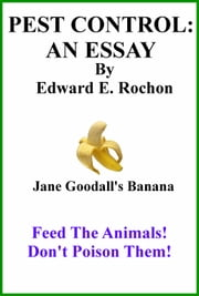 Pest Control: An Essay ebook by Edward E. Rochon