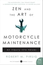 Zen and the Art of Motorcycle Maintenance ebook by An Inquiry Into Values
