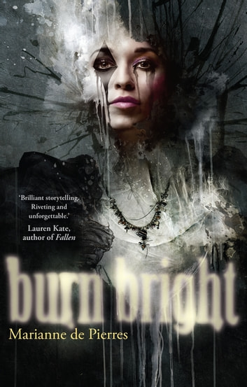 Burn Bright ebook by Marianne de Pierres