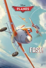 Planes: Fast! ebook by Disney Book Group