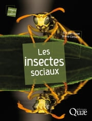 Les insectes sociaux ebook by Kobo.Web.Store.Products.Fields.ContributorFieldViewModel