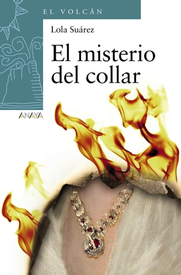 El misterio del collar ebook by Lola Suárez