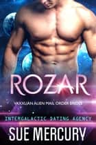Rozar ebook by Sue Mercury, Sue Lyndon