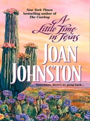 A Little Time In Texas (Mills & Boon M&B) ebook by Joan Johnston