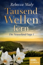 Tausend Wellen fern 1 ebook by Rebecca Maly