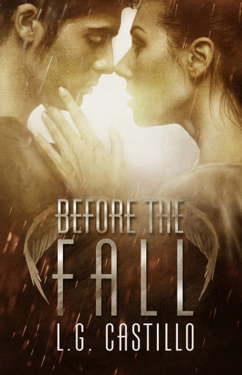 Before the Fall (Broken Angel #3) ebook by L.G. Castillo