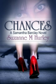 Chances ebook by Suzanne M. Hurley