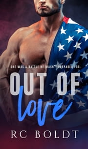 Out of Love ebook by RC Boldt