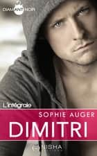Dimitri ebook by Sophie Auger