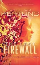 The Last Firewall ebook by William Hertling