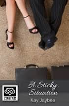 A Sticky Situation - Cariad Singles ebook by Kay Jaybee