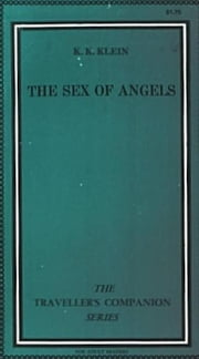 The Sex Of Angels ebook by Klein,K.K.
