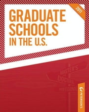 Graduate Schools in the U.S. 2011 ebook by Peterson's