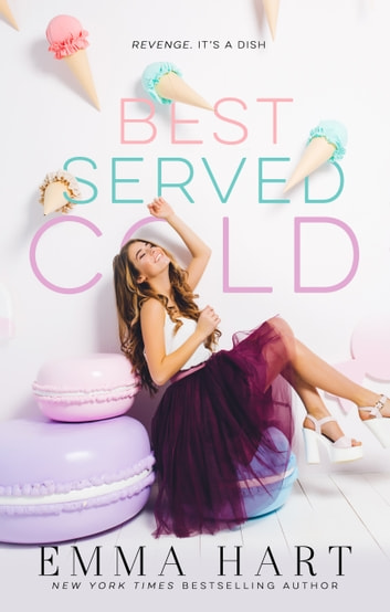 Best Served Cold ebook by Emma Hart