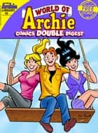 World of Archie Comics Double Digest #49 ebook by Archie Superstars