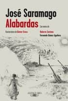 Alabardas ebook by José Saramago