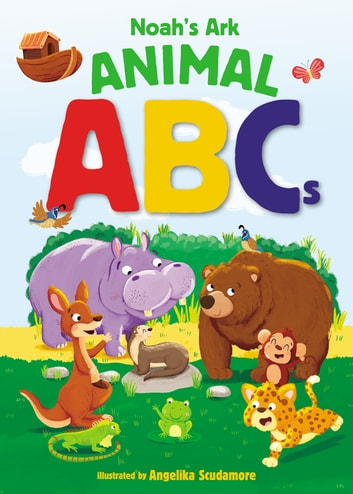 Noah's Ark Animal ABCs eBook by Zondervan