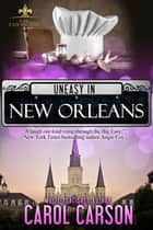 Uneasy in New Orleans ebook by Carol Carson
