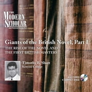 Giants of the British Novel, Part I - The Rise of the Novel and the First British Masters audiobook by Timothy Baker Shutt