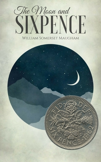 theme in the moon and sixpence In chapter xxxiv of w somerset maugham's the moon and sixpence, blanche drinks oxalic acid, a chemical compound found in nature used in artistic as well as industrial activities that can be toxic.
