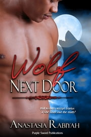 Wolf Next Door ebook by Anastasia Rabiyah