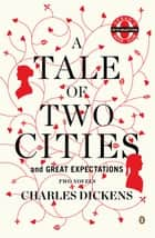 A Tale of Two Cities and Great Expectations (Oprah's Book Club) ebook by Charles Dickens