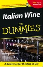Italian Wine For Dummies ebook by Mary Ewing-Mulligan, Ed McCarthy