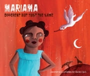 Mariama - Different But Just the Same ebook by Jerónimo Cornelles,Nívola Uyá