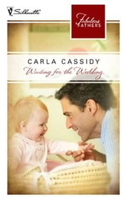 Waiting for the Wedding ebook by Carla Cassidy